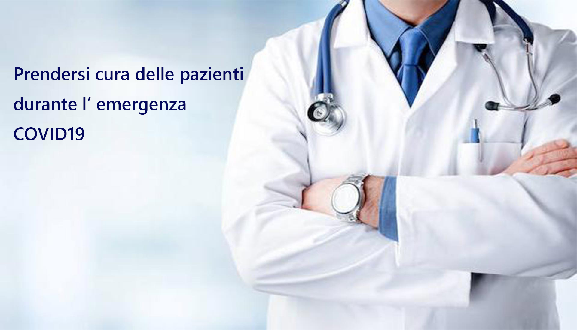 PRENDERSI CURA DELLE PAZIENTI DURANTE L'EMERGENZA COVID19
